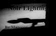 Noir lighting Technique Liva