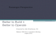 Better to Build – Better to Operate