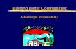 Building Better Communities: A Municipal Responsibility.