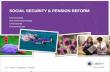 SOCIAL SECURITY & PENSION REFORM