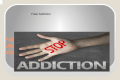 Fatal Addiction Fatal Addiction Understanding drug use, drug abuse, and addiction Fatal Addiction.