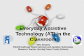 Everyday Assistive Technology  (AT) in the  Classroom Nina Gregory  FDLRS Gulfcoast Parent Services and  Assistive Technology