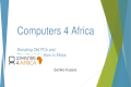 Computers 4 Africa Donating Old PCs and Providing Education in Africa Samiko Kusano.