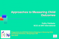 Approaches to Measuring Child Outcomes Kathy Hebbeler ECO at SRI International Prepared for the NECTAC National Meeting on Measuring Child and Family Outcomes,