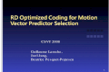 RD Optimized Coding for Motion Vector Predictor Selection