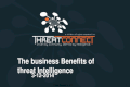 The Business Benefits of Threat Intelligence Webinar