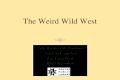 The Weird Wild West