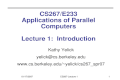 CS267/E233 Applications of Parallel Computers Lecture 1:  Introduction