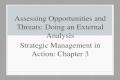 Assessing Opportunities and Threats: Doing an External Analysis