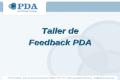 Taller de Feedback PDA ¿Qué es el PDA Assessment?