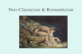 Neo-Classicism & Romanticism. NEOCLASSICAL ARTS Influences on Neoclassicism Reaction against Rococo Philosophies of Enlightenment Archaeological discoveries.