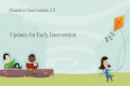Narrative Intervention 2.0 Updates for Early Intervention.