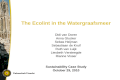 The Ecolint in the Watergraafsmeer Didi van Doren Anna Glucker Sebas Heijman Sebastiaan de Kruif