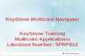 KeyStone Multicore Navigator KeyStone Training Multicore Applications Literature Number: SPRP812.