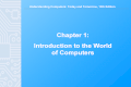 Understanding Computers: Today and Tomorrow, 13th Edition Chapter 1 - Introduction to the World of Computers