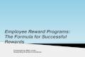 Employee Rewards Programs: The Formula for Successful Rewards