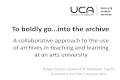 To boldly go.... into the archive by Adele Martin-Bowell and Rebekah Taylor, University of the Creative Arts