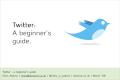 Twitter - A beginner's guide