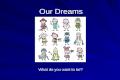 Our Dreams