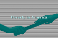 Poverty in America. Poverty Poverty is the condition of people who lack adequate income and wealth. Absolute vs. Relative Poverty Absolute poverty is.