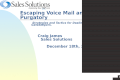 Escape Voice Mail and e-mail Purgatory
