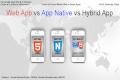 Web App Vs App Native VS Hybrid App