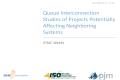 Queue Interconnection Studies of Projects Interconnection Studies of Projects Potentially Affecting Neighboring ... Yes means report available; ... 115 kV substation or connecting