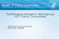 Certification/Adoption Workgroup HIT Policy Committee