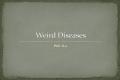 Weird Diseases