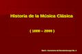 Historia de-la-musica-clasica-1600-2000