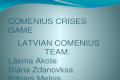 Crises game