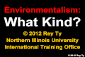 2012 Environmentalism Rey Ty Types