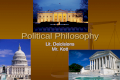 Political Philosophy Lit. Deicisions Mr. Kott. Agenda… Political Quotes… Political Quotes… What is Political Philosophy? What is Political Philosophy?
