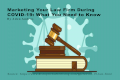 Marketing Your Law Firm During COVID-19: What You Need to Know