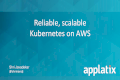 May Bay Area Kubernetes Meetup: Scalable and reliable Kubernetes on AWS
