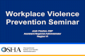 Workplace Violence Prevention Violence Prevention...· Workplace violence prevention programs should:…