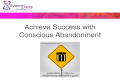 Conscious Abandonment