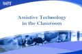 Assistive Technology in the Classroom. Session 6 Assistive Technology that Supports Communication Communication Technologies.