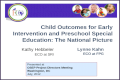 Child Outcomes for Early Intervention and Preschool Special Education:  The  National  Picture