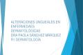 Alteraciones ungueales en enfermedaes dermatológicas