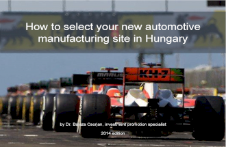 How to select your new automotive manufacturing site in Hungary