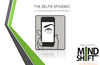 Selfies - The Epidimic by MindShift Metrics