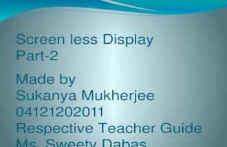 screen less display