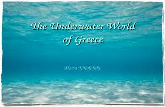 The Underwater World of Greece