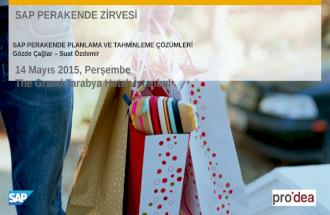 SAP PERAKENDE Z°RVES° 2015 - SAP PERAKENDE PLANLAMA VE TAHM°NLEME ‡–ZœMLER° - PRODEA