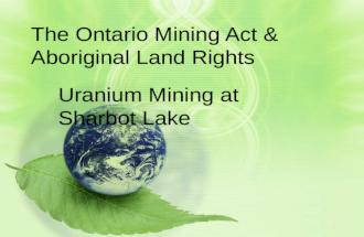 The Ontario Mining Act & Aboriginal Land Rights