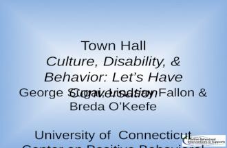 Town Hall Culture , Disability, &  Behavior:  Let's Have  Conversation