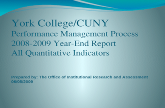 Prepared by: The Office of Institutional Research and Assessment 06/05/2009.