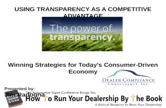 Using Transparency as a Competitive Advantage - Winning Strategies for Today's Consumer-Driven Economy