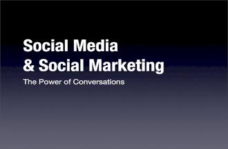 Social Media Marketing; The Power Of Conversation